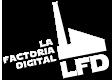 LFD, La Factoría Digital